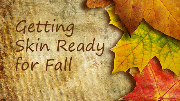 Getting skin ready for fall rave about skin for Getting ready for fall